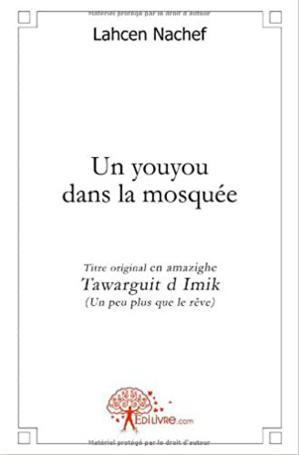 Edition - Un youyou dans la mosquée : Un récit amazigh, de l'oralité à l'écriture
