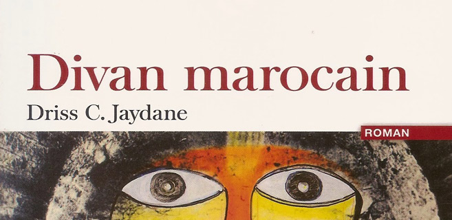 Divan marocain de Driss Jaydane: N'en déplaise à Freud, le divan est marocain