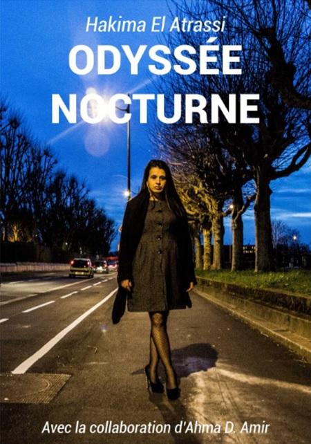 """Interview avec Hakima El Atrassi, humoriste: """"Écrire « Odyssée Nocturne » est une délivrance, une libération, un soulagement"""""""