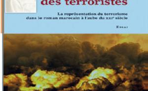 Abdesselam El Ouazzani : « Dans la peau des terroristes - La représentation du terrorisme dans le roman marocain à l'aube du XXI siècle » - Ed. L'Harmattan