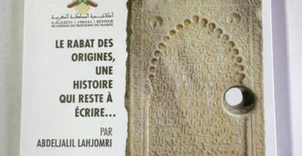 Parution :  Les ruines de Rabat parlent à Abdeljlil Lahjomri